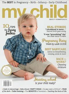My Child magazine Summer issue Magazines For Kids, Natural Birth, Infancy, Our Baby, Baby Care, My Children, Early Childhood, Breastfeeding, You Got This