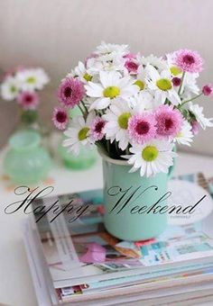 I hope you have a very Happy, Blessed and relaxing weekend! Bon Weekend, Hello Weekend, Friday Weekend, Nice Weekend, Happy Week End, Happy Saturday, Happy Day, Happy Life, Happy Weekend Quotes