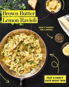 Recipe: Lemon Caper Brown Butter Ravioli — Recipes from The Kitchn Ravioli Sauce, Cheese Ravioli, Ravioli Recipe, Baked Ravioli, Pasta Recipes, New Recipes, Cooking Recipes, Favorite Recipes, Healthy Recipes