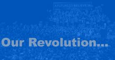 Announcing the creation of a new organization whose mission will be to carry forth the 'political revolution' through the general election and…