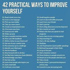 Motivational Quotes 42 Practical Ways To Improve Yourself happy life happiness positive emotions lifestyle mental health confidence self improvement self help emotional health Self Development, Personal Development, How To Better Yourself, Improve Yourself, Focus On Yourself, Best Self, Self Esteem, Better Life, Self Improvement