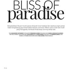Bliss of paradise for Female Indonesia ❤ liked on Polyvore featuring phrase, quotes, saying and text