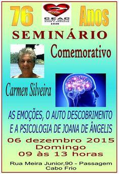 CEAC - Centro Espírita Amor e Caridade Convida para o Seminário Comemorativo de 76 Anos - Cabo Frio - RJ - http://www.agendaespiritabrasil.com.br/2015/12/02/17451/