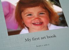 My First Art Book. Take digital photos of all your little one's pieces and then throw them out.  Trust me, you'll feel nothing but relief when that ever-growing pile of construction paper is gone.    Second, use the photos to create something stylish.  For example this coffee table book is EXTREMELY BRILLIANT.  why didnt i think of this?