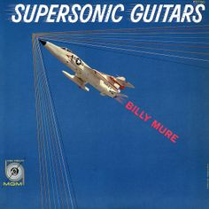 Billy Mure - Supersonic Guitars (1959)
