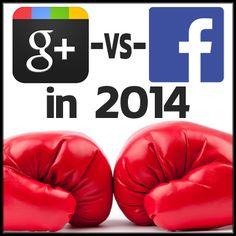 Google Plus Versus Facebook in 2014