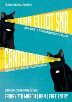 The Music Exchange presents CANTALOUPE & JEAN ELLIOT SNR (poster by Simmo) via www.hellothor.com
