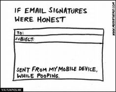 nice If email signatures were honest