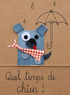 Quel temps de chien! #jeans #recycle http://pinterest.com/fleurysylvie/mes-creas-la-collec/