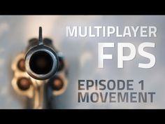 Brackeys: Making a Multiplayer FPS in Unity (EP. 1) - uNet Tutorial - YouTube