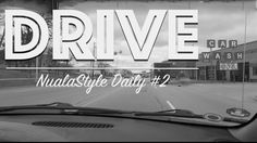 Drive | NualaStyle Daily #002