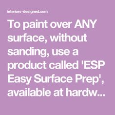 To paint over ANY surface, without sanding, use a product called 'ESP Easy Surface Prep', available at hardware and paint shops. Wipe on, wipe off and paint in 90 minutes. Works well over enamel paint , without having to sand. SAVES HOURS of work. It was recommended to me by a professional painter. - interiors-designed.com