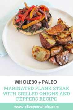 By Caroline Fausel. This Marinated Flank Steak with Grilled Onions and Peppers Recipe is Whole30 + Paleo friendly. It's the perfect Whole30 Dinner recipe and can be served on a sandwich! NOM. - Olive You Whole Whole30 Dinner Recipes, Paleo Dinner, Lunch Recipes, Paleo Recipes, Paleo Whole 30, Whole 30 Recipes, Marinated Flank Steak, Whole 30 Lunch, Grilled Peppers