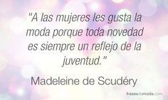 Frase de moda de Madeleine de Scudéry