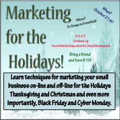 Marketing for the Holidays!, This interactive class is for small business owners and their employees who are looking to learn about different ideas on how to market your small business during the holidays