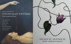 "League Artists present ""Unusually Natural"" Group show at Ideal Glass Gallery, Nov 20-22, 2015."