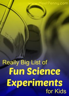 Really Big List of Science Experiments for Kids (with Linky)