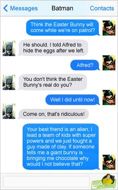 Easter Texts from Superheroes http://geekxgirls.com/article.php?ID=6775