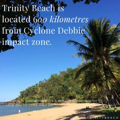 We feel for our Southern friends and hope they are faring well. We know the recovery time can be long and difficult. To allay concerns, Trinity Beach and Cairns however, are a long way from the Cyclone Debbie impact zone and it's a sunny beautiful day here. #trinitybeach #cairns