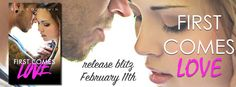 FIRST COMES LOVE by Emily Goodwin  RELEASE BLITZ