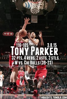 Spurs Tony Parker had a career high 32 pts against the Bulls. Go Spurs Go