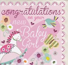 38 wonderful baby girl born wishes pictures congrats pinterest congratulations new baby girl m4hsunfo
