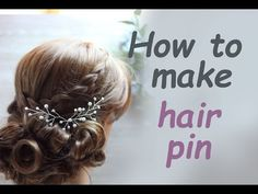 DIY Bridal Hair vine pin with Rhinestones Pearls Accessory Headpiece Hazlo tu mismo - YouTube
