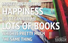 Happiness And Books Poster - Custom Posters - Design Your Own Wall. Writing Posters, Library Posters, Book Posters, Money Cant Buy Happiness, Love My Kids, Book Writer, Art Prints Quotes, I Love Books, Custom Posters