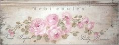 Looking for something, shabby and romantic? Visit www.debicoules.com for original paintings and shabby romantic home decor.