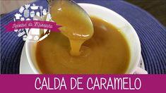 Calda de Caramelo - Episódio 106 - Receitas da Mussinha