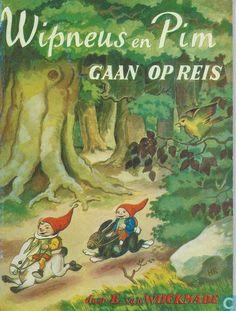 Boeken - Wipneus en Pim - Wipneus en Pim gaan op reis. Ik had er wel vijf. Zo leuk!