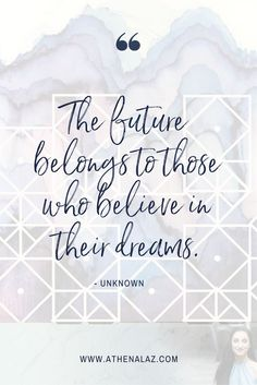 believe in your dreams, inspirational quote