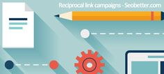 All About Commencing Your Reciprocal Links Campaign - http://seobetter.com/2014/07/all-about-commencing-your-reciprocal-links-campaign/ - reciprocal-link-campaigns Reciprocal Links Campaign for SEO A very usual yet efficient link-building tip is trading links with companies offering information or products attuned to your own. Such sites should not be your direct competition but rather be complementary. However, it may not be as... - add, bottom, building, category, competito