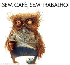 Boa tarde, mais café, isto sim....