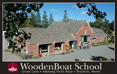 Wooden Boat School, Brooklin, Maine offers courses in boat building and sailing-an interesting place to visit with a small nautical shop called the Wooden Boat Store with hard to find tools, books, clothing, and beautiful ship models.  (http://www.woodenboatstore.com/) (also the home of the Wooden Boat Magazine http://www.woodenboat.com/ )