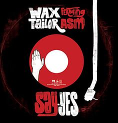 Wax Tailor - Say yes