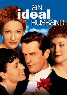 An Ideal Husband is a funny British comedy about a member of a parliament, Rupert Everett, who refuses to marry and remain a bachelor. He is encountered by three women, played by three Oscar nominated actresses  (Cate Blanchett, Julianne Moore and Minnie Driver) who turns his life upside down. If you are fan of British romantic comedy, this is one of the best to watch.