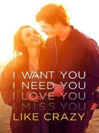 Like Crazy: Anton Yelchin, Felicity Jones, Jennifer Lawrence, Charlie Bewley: Amazon.co.uk: Amazon Instant Video
