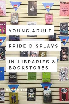 Check out the young adult pride displays created in libraries and bookstores throughout the English-speaking world.