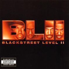 blackstreet / level ll