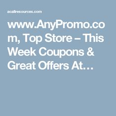www.AnyPromo.com, Top Store – This Week Coupons & Great Offers At…