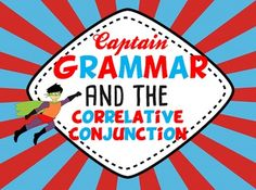 Looking for a fun way to teach correlative conjunctions? This readers' theater script is just that! This product includes the following: --Readers' Theater Script: This provides the anticipatory set by getting the class interested in the concept. In it Captain Grammar attempts to help Miss Smith, a well-meaning teacher, figure out the best way to teach her class about correlative conjunctions. --Prezi: This nine slide presentation gives more detailed information about correlative…