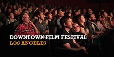 Downtown Film Festival Los Angeles (DFFLA) #FilmFestival Read more: http://www.worldcelebrationdays.com/downtown-film-festival-los-angeles/