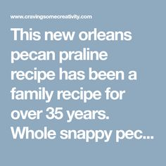 This new orleans pecan praline recipe has been a family recipe for over 35 years. Whole snappy pecans, butter, and sugar make these pecan pralines simply the best! New Orleans Pecan Praline Recipe, New Orleans Pralines, Candy Recipes, Sweet Recipes, Pecan Candy, Pink Lemonade Cupcakes, Carrot Flowers, Sugared Pecans, Pecan Pralines