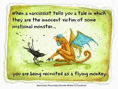 """Ever notice how the Narc is a victim to all around him? Even his friends victimize him? He may even post about his """"constant"""" victimization on social media sites in order to pull new """"monkeys"""" into his harem or pull sympathy from existing """"monkeys"""" ."""