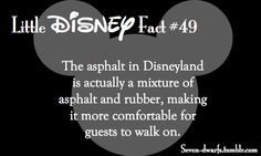 Disney Fun Fact: The asphalt in Disneyland is actually a mixture of asphalt and rubber, making it more comfortable for guests to walk on. How considerate! Disneyland Secrets, Disney Secrets, Disney Tips, Disney Memes, Disney Quotes, Disney Love, Disney Magic, Disney Trivia, Disney World Facts