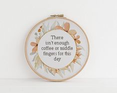 There isn't enough coffee or middle fingers for this day counted cross stitch xstitch funny Insult pattern pdf