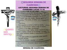 SEGUNDA SEMANA DE CUARESMA.LECTURAS DE LA BIBLIA, 40 DÍAS DE AYUNO Y ORACIÓN. EVANGELIO SEGÚN SAN LUCAS: 11-16. DESDE MI BIBLIA. PARTE 4. ҉҉LOURDES MARÍA BARRETO҉҉