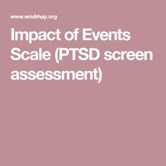 Impact of Events Scale (PTSD screen assessment)