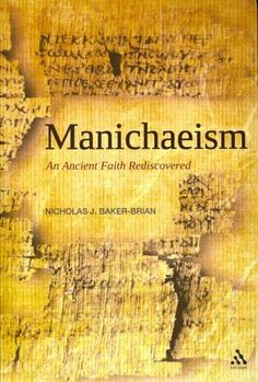 Not too long ago, most of what we knew about the Manichaeans - followers of the…